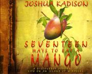 SEVENTEEN WAYS TO EAT A MANGO by Joshua Kadison
