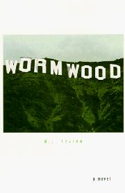 WORMWOOD by D.J. Levien