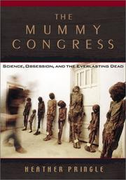 THE MUMMY CONGRESS by Heather Pringle