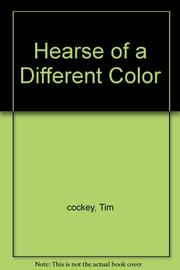 HEARSE OF A DIFFERENT COLOR by Tim Cockey