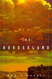 THE BORDERLAND by Edwin Shrake