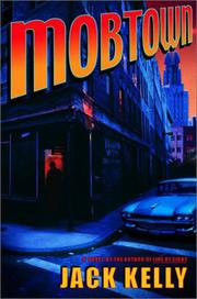 MOBTOWN by Jack Kelly