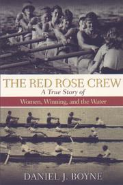THE RED ROSE CREW by Daniel J. Boyne