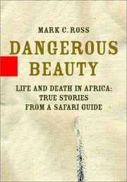 DANGEROUS BEAUTY by Mark C. Ross