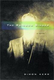 THE RAINBOW SINGER by Simon Kerr