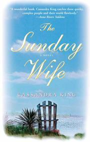 THE SUNDAY WIFE by Cassandra King