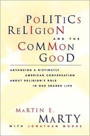 Book Cover for POLITICS, RELIGION, AND THE COMMON GOOD