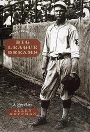 BIG LEAGUE DREAMS by Allen Hoffman