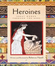 HEROINES by Rebecca Hazell