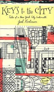 KEYS TO THE CITY by Joel Kostman