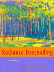RADIANCE DESCENDING by Paula Fox