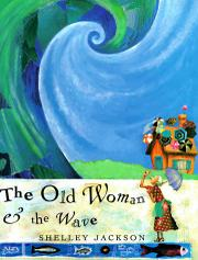 Book Cover for THE OLD WOMAN AND THE WAVE