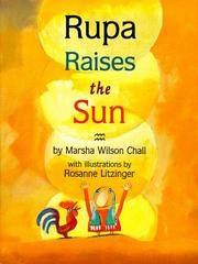 RUPA RISES THE SUN by Marsha Wilson Chall