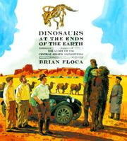 DINOSAURS AT THE ENDS OF THE EARTH by Brian Floca