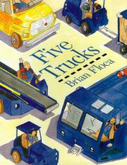 FIVE TRUCKS by Brian Floca
