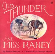 OLD THUNDER AND MISS RANEY by Sharon Darrow