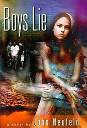 BOYS LIE by John Neufeld