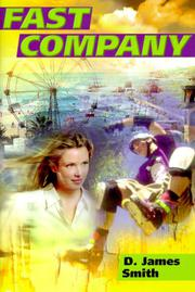 FAST COMPANY by D. James Smith