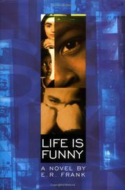LIFE IS FUNNY by E.R. Frank