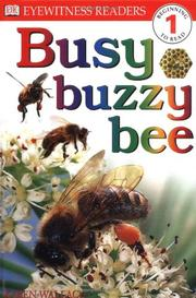 BUSY BUZZY BEE by Karen Wallace