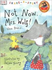 NOT NOW, MRS. WOLF! by Shen Roddie