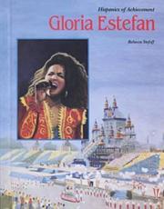 GLORIA ESTEFAN by Rebecca Stefoff
