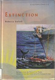 EXTINCTION by Rebecca Stefoff