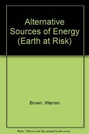ALTERNATIVE SOURCES OF ENERGY by Warren Brown