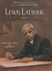 LEWIS LATIMER by Winifred Latimer Norman