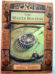 THE MASTER BUILDERS by Philip Wilkinson