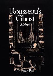 ROUSSEAU'S GHOST by Terence Ball