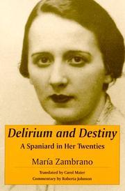 DELIRIUM AND DESTINY by Maria Zambrano