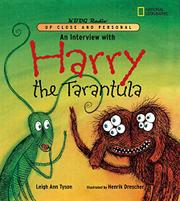 AN INTERVIEW WITH HARRY THE TARANTULA by Leigh Ann Tyson