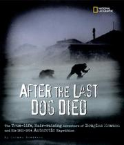 AFTER THE LAST DOG DIED by Carmen Bredeson