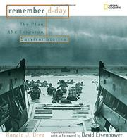 REMEMBER D-DAY by Ronald J. Drez