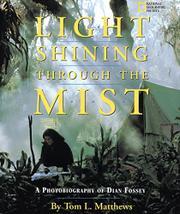 LIGHT SHINING THROUGH THE MIST by Tom L. Matthews