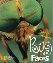 BUG FACES by Darlyne A. Murawski
