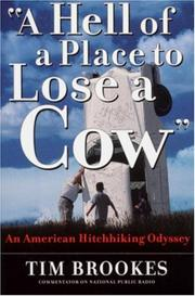 """A HELL OF A PLACE TO LOSE A COW"" by Tim Brookes"
