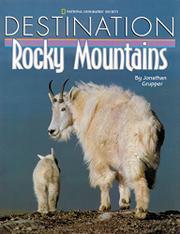 DESTINATION: ROCKY MOUNTAINS by Jonathan Grupper