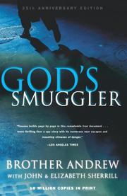 GOD'S SMUGGLER by Brother W.J. with John and Elizabeth Sherr Andrew