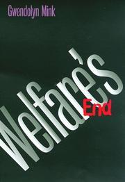 WELFARE'S END by Gwendolyn Mink
