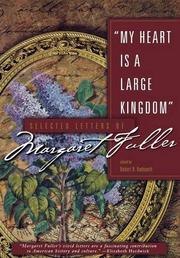 """MY HEART IS A LARGE KINGDOM"" by Robert N. Hudspeth"