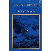 BLAKE'S APOCALYPSE by Harold Bloom
