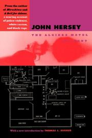 THE ALGIERS MOTEL INCIDENT by John Hersey
