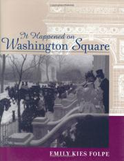 IT HAPPENED ON WASHINGTON SQUARE by Emily Kies Folpe