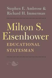 MILTON S. EISENHOWER, EDUCATIONAL STATESMAN by Stephen E. Ambrose