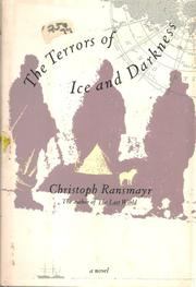 THE TERRORS OF ICE AND DARKNESS by Christoph Ransmayr