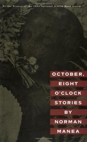 OCTOBER, EIGHT O'CLOCK by Norman Manea