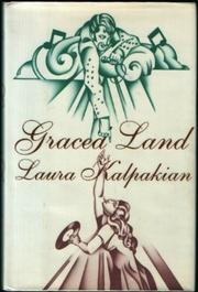 GRACELAND by Laura Kalpakian