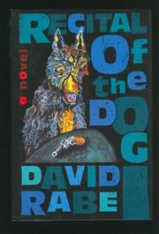 RECITAL OF THE DOG by David Rabe